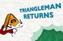 Shapes - Episode 12 - Triangleman Returns!