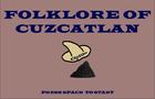 Folkrore of Cuzcatlan