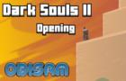 Dark Souls II Opening (Berserk Parody)