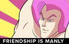 Friendship is Manly: Saddleship