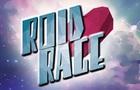 ROID RAGE!