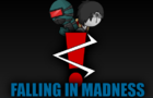 Falling in Madness p1