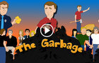 """""""Semi Respectable"""" Show - Episode 7 """"The Garbage"""""""