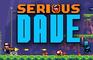 Serious Dave