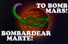 ELON MUSK, BOMBING MARS. // BOMBARDEANDO MARTE.