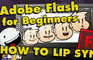 Flash Tutorial for Beginners – Lip Sync