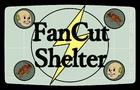 Fancut Shelter: A Fallout Shelter Parody