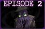 A Matter of Caos: Episode 2