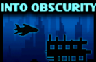 Into Obscurity