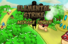 Elemental Strike: Mirage Tower