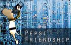 Pepsi Friendship