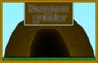 Dungeon grinder