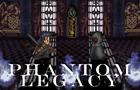 Phantom Legacy Trailer 2