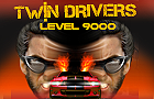 Twin Drivers Level Over 9000