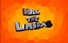 Kill The Limbras
