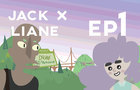 """Jack And Liane : Episode 1 """"Vampire Getters"""""""