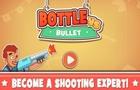 Bottle vs Bullet