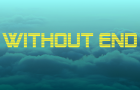 Without End