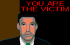 You Are The Victim