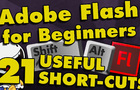 Flash Tutorial for Beginners – 21 Useful Shortcuts