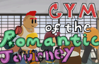 Gym of the Romantic Journey 1: First Day of Class