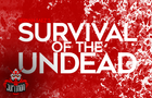 Survival of the Undead