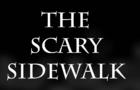 The Scary Sidewalk (Animation)