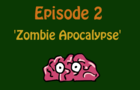 Mr.Unlucky - Zombie Apocalypse. Episode 2