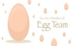 Egg Team