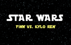 STAR WARS - FINN vs KYLO REN
