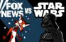 Fox News vs Star Wars