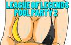 LOL Pool party