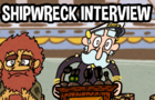 the Shipwreck Interview