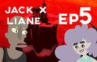 The Final Showdown - Jack And Liane : Season Finale