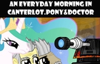 An everyday morning in Canterlot.Pony&Doctor
