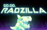 Go, Go, Radzilla!