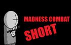 Madness: DD (short)