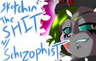 Ecstasy Speed Art - Sketchin' The Shit w/ Schizophist