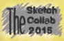 The Sketch Collab 2015