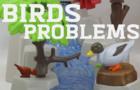 BIRDS PROBLEMS