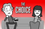 THE CHOICE (Netflix Parody)