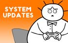 SYSTEM UPDATES