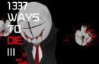 Madness:1337 ways to die 3