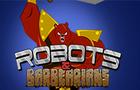 Robots & Barbearians