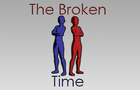 The Broken Time