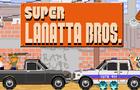 Super Lanatta Bros