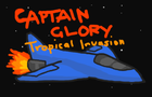 Captain Glory: Tropical Invasion