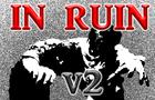 In Ruin V2