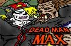 DeadMan MAX