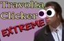 Confused Travolta Clicker EXTREME